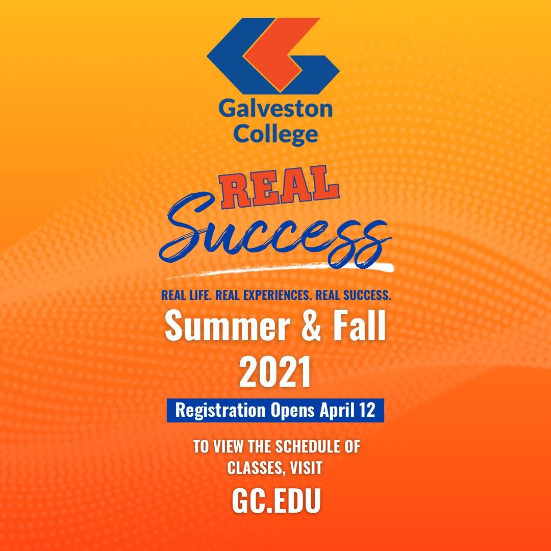 Real Success Summer & Fall 2021 Galveston College